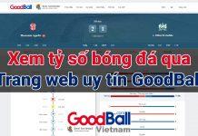 Xem kèo tỷ số bóng đá hôm nay, nhận định kèo nhà cái, dữ liệu bóng đá tại GoodBall là lựa chọn hàng đầu cho các Fan hâm mộ bóng đá nước nhà cũng như bóng đá quốc tế